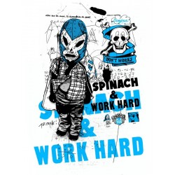 Spinach and work hard